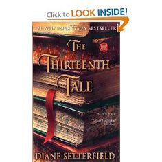 """Settle down to enjoy a rousing good ghost story with Diane Setterfield's debut novel, The Thirteenth Tale. Setterfield has rejuvenated the genre with this closely plotted, clever foray into a world of secrets, confused identities, lies, and half-truths. She never cheats by pulling a rabbit out of a hat; this atmospheric story hangs together perfectly."""