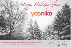 Happy Holidays from Yooniko!  https://metamorphcorp.wordpress.com/2015/12/24/happy-holidays
