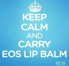 KEEP CALM AND CARRY Eos LIP BALM