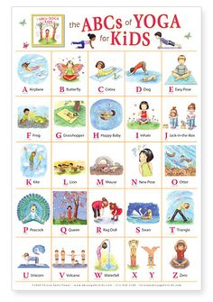 ABC Yoga for Kids. Some ideas for different yoga positions. This would be a great book to buy for my son, he loves doing the Wii Fit Yoga with me