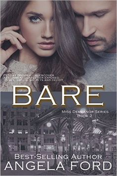 Bare (Miss Demeanor Series Book 2) - Kindle edition by Angela Ford. Romance Kindle eBooks @ Amazon.com.