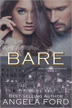 Bare (Miss Demeanor Series Book 2) - Kindle edition by Angela Ford. Romance Kindle eBooks @ Amazon.com.