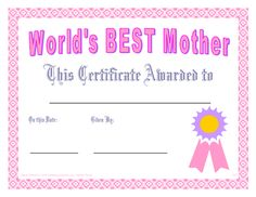 World's BEST Mother Certificate printables!