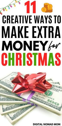 11 Creative Ways to Make Extra Money for Christmas Make Quick Money, Ways To Save Money, Money Tips, Make Money From Home, Money Saving Tips, Earn Extra Money Online, Earn Money, Christmas On A Budget, Christmas Shopping