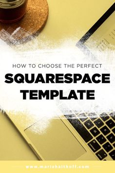 How To Choose The Perfect Squarespace Template In 2020