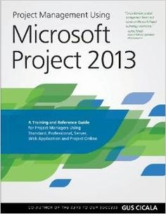 Project Management Using Microsoft Project 2013 is a training and reference guide that combines theory, best practices, and technical know-how. More than just a book that describes functions and features of a PM software, it explains to the reader why such features are important for the project manager. This text serves as a comprehensive guide about the different phases of a project, how to use MS Project 2013 in those different phases, and the value of doing so. Change Management, Project Management, Ms Project, Microsoft Project, Microsoft Office, Training Materials, Together We Can, Web Application, Training Courses