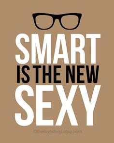Smart is the new sexy quote print in 8x10 on A4 in by theloveshop