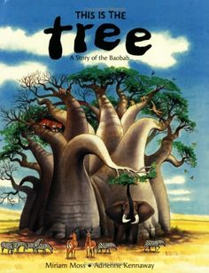 This Is the Tree (Children's Books from Around the World. Baobab Tree, Find A Book, Green Books, Montessori Activities, Book Projects, Child Life, Books To Buy, African History, World Cultures