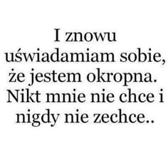 I właśnie to w sobie cenię xD Sad Life, Sad Stories, Some Quotes, More Than Words, Man Humor, Good Advice, Happy Quotes, Quotations, Texts