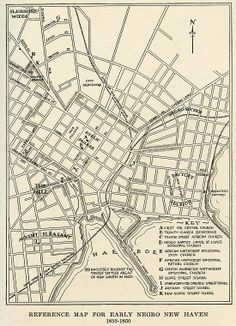 """""""Reference Map for Early Negro New Haven 1810-1850."""" From Robert A. Warner's…"""