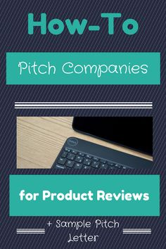 How to Pitch Companies - sample pitch letter Save for when I find a product I really want to review.