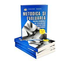 Metodica si evaluarea pentru examenele de titularizare si definitivare in invatamant (Editia a III-a adaugita si revizuita) Bookends