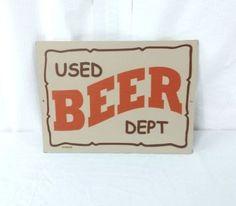 """Bar Lounge Restaurant Sign """"Used Beer DEPT"""" 12x9"""