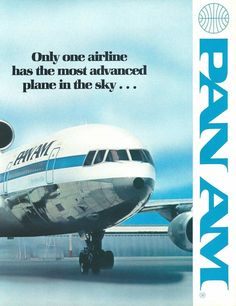 "Pan Am L-1011 Ad/              ""Blessed to spend almost my entire career at PAA.   No other, company compares!!!!!!!!!!!      ""Privileged was the word"""