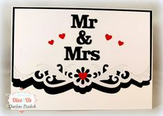 Dar's Crafty Creations: Dies R Us Inspiration - Mr & Mrs