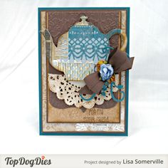 """Create a card for a """"sweet"""" friend using Top Dog Dies Tea Time Decorative Die Set (TC010), Top Dog Dies Tea Time Basics Die Set (TC013) and Top Dog Dies Pocket Albums Die (TW010)."""