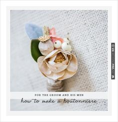DIY. get on with your bad self. how to make a boutonniere.   CHECK OUT MORE IDEAS AT WEDDINGPINS.NET   #diyweddings