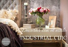 Decoración de estilo industrial chic http://www.decoracionpatriblanco.es/2015/11/decoracion-estilo-industrial-chic.html