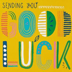 No matter what you have to tackle day by day, always know I'm sending good luck your way. Yes I totally meant for that to rhyme. Is that a crime?