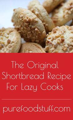 This shortbread recipe is perfect for lazy cooks and rookies in the kitchen. You will only use three ingredients to make the dough, which makes this cookie recipe the one you will never forget. Of course, fill free to add extra ingredients for flavor, like extracts, nuts, seeds and etc.