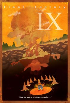 """Final Fantasy IX Vintage Poster. """"How do you prove that you exist...?"""""""