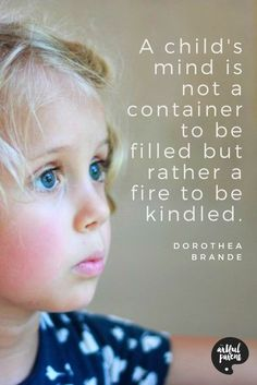 Best Parenting Quotes - Childhood Quote by Dorothea Brande A collection of the best parenting quotes to inspire and remind parents of the critical role we play in parenting our children. Parenting Goals, Parenting Styles, Good Parenting, Parenting Quotes, Education Quotes, Parenting Articles, Music Education, Kids Education, Parenting Hacks
