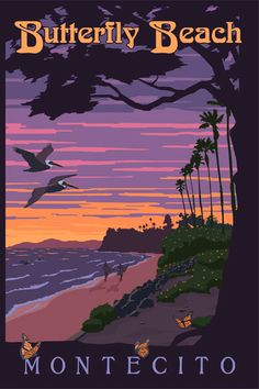 Butterfly Beach at Montecito, California. Posters by Steve Thomas. Vintage California, California Travel, California Republic, California Coast, Vintage Art Prints, Vintage Travel Posters, Party Vintage, Steve Thomas, Cool Posters