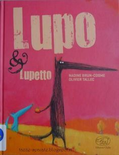 Tazze Spaiate: Lupo & Lupetto / N.Brun-Cosme, O.Tallec
