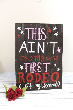 Rustic Wooden Birthday Party Sign - Cowgirl / Cowboy Birthday - Ain& My First Rodeo - by ThePaperWalrus Rodeo Birthday Parties, Rodeo Party, Horse Party, Cowgirl Birthday, Farm Birthday, Birthday Party Themes, Birthday Ideas, Cowgirl Party, Rustic Birthday