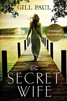 The Secret Wife: An epic Romanov love story by [Paul, Gill]
