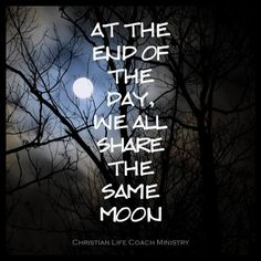 We all share  the same Moon.