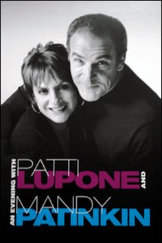 An Evening with Patti LuPone and Mandi Patinkin Broadway Poster Broadway Posters, Movie Posters, Nights On Broadway, Patti Lupone, Window Cards, Peter Lindbergh, Family Traditions, Harpers Bazaar, The World's Greatest