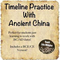Teaching kids about timelines can be tough! They need all the practice they can get! This product aligns perfectly with events from ancient China. It includes 2 versions: one with BC/AD and the other with BCE/CE. As a bonus - it also includes Teacher Tips for teaching timeline basic skills to kids.Use it has a homework assignment, a quick assessment, a teaching tool, or simply as an in-class activity.