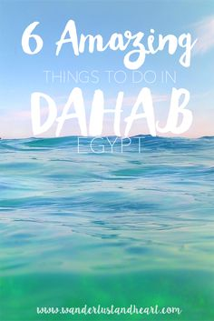 Whether you are a beach bump or an adrenaline junkie, or in between, there is something for everyone in Dahab!