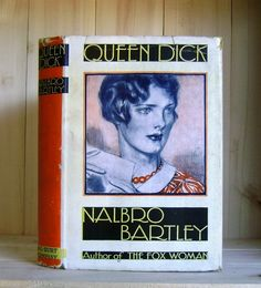 Antique Book Queen Dick by Nalbro Bartley 1929 Jazz Age Hardcover with Dust Jacket Cover Art Fiction League by CrookedHouseBooks on Etsy