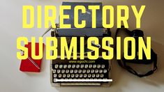 Directory Submission is Important for Google SEO