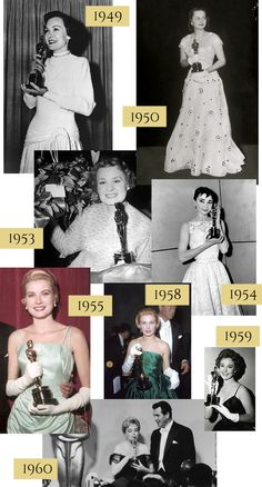 Best Actress Oscar dresses worn since 1929 Jane Wyman. 1949. /// Olivia de Havilland. 1950. /// Shirley Booth. 1953. /// Audrey Hepburn. 1954. /// Grace Kelly. 1955. /// Joanne Woodward. 1958. /// Susan Hayward. 1959. /// Simone Signoret. 1960.