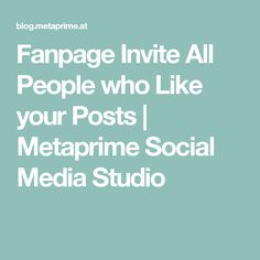 Fanpage Invite All People who Like your Posts | Metaprime  Social Media Studio