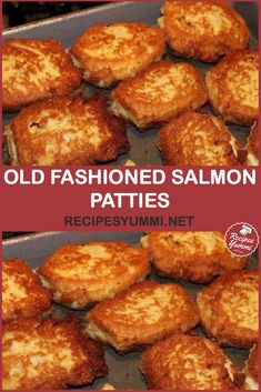 Old Fashioned Salmon Patties Recipes Salmon Patties Best Salmon Patties, Southern Salmon Patties, Fried Salmon Patties, Salmon Croquettes, Salmon Patties Recipe, Canned Salmon Recipes, Cube Steak Recipes, Fish Recipes, Seafood Recipes