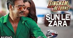 #SinghamReturns: Sun Le Zara Full #Audio Song | #ArijitSingh | Jeet Gangulli  http://bollywood.chdcaprofessionals.com/2014/08/singham-returns-sun-le-zara-full-audio.html