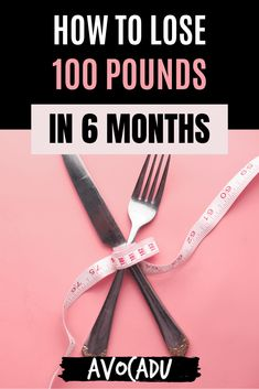 Trying to lose a lot of weight quickly, without crash-dieting or going under the knife? These tips are exactly what you need if you want to lose up to 100 pounds in as little as 6 months. #avocadu #lose100poundsin6months #fastweightloss #loseweightfast #lose100lbs Weight Loss For Women, Weight Loss Plans, Fast Weight Loss, Weight Loss Tips, How To Lose Weight Fast, Diet Plans That Work, Lose 100 Pounds, Under The Knife, Courage To Change