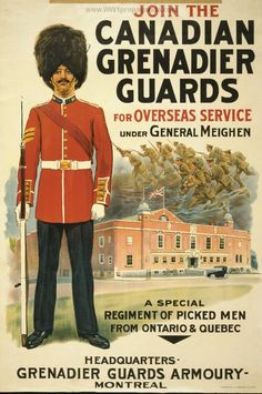 Join The Canadian Grenadier Guards - Mad Men Art: The Vintage Advertisement Art Collection Ww1 Propaganda Posters, Cold War Propaganda, Military Careers, Military Art, Joining The Military, Canadian History, Thing 1, World War One, Before Us