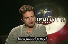 sebastian stan - The way he says crazy really turns me on and idk why