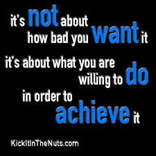 Image result for achieve what you want quotes