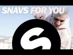 Snavs - For You