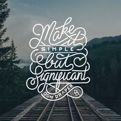 Beautiful Lettered Quotes by Mister Doodle