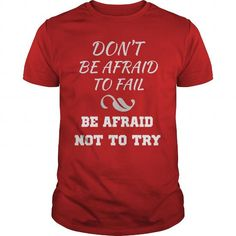 Dont be afraid #name #tshirts #FAIL #gift #ideas #Popular #Everything #Videos #Shop #Animals #pets #Architecture #Art #Cars #motorcycles #Celebrities #DIY #crafts #Design #Education #Entertainment #Food #drink #Gardening #Geek #Hair #beauty #Health #fitness #History #Holidays #events #Home decor #Humor #Illustrations #posters #Kids #parenting #Men #Outdoors #Photography #Products #Quotes #Science #nature #Sports #Tattoos #Technology #Travel #Weddings #Women