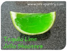 Tequila Jello Lime Shooters ~ Pinks Pantry