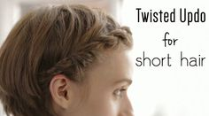 Easy twisted updo for short hair.