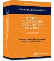 Manual de derecho de la Unión Europea / Fernando Díez Moreno